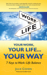 Your Work, Your Life, Your Way